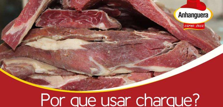 Por que usar charque? Anhanguera Carne Seca e Jerked Beef
