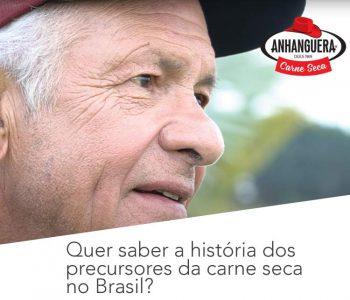 Quer saber a história dos precursores da carne seca no Brasil?