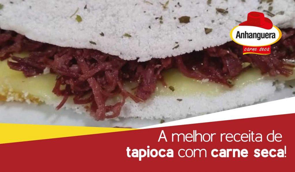 A melhor receita de tapioca com carne seca!