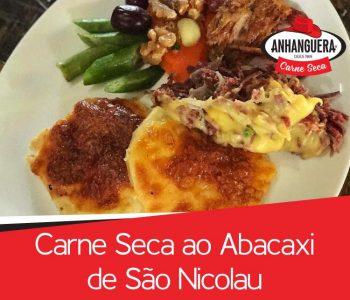 Carne seca Anhanguera ao Abacaxi de São Nicolau