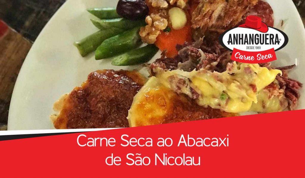 Carne seca Anhanguera ao Abacaxi de São Nicolau 1