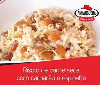 Risoto de carne seca Anhanguera com camarão e espinafre
