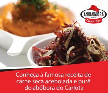 Conheça a famosa receita de carne seca acebolada e purê de abóbora do Carlota