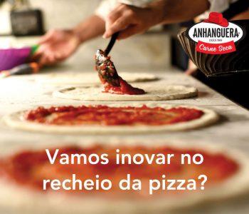 Vamos inovar no recheio da pizza?