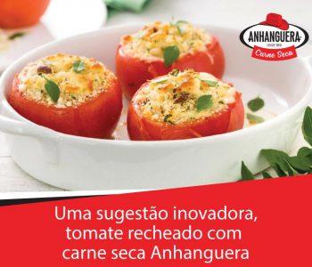 Uma sugestão inovadora, tomate recheado com carne seca Anhanguera