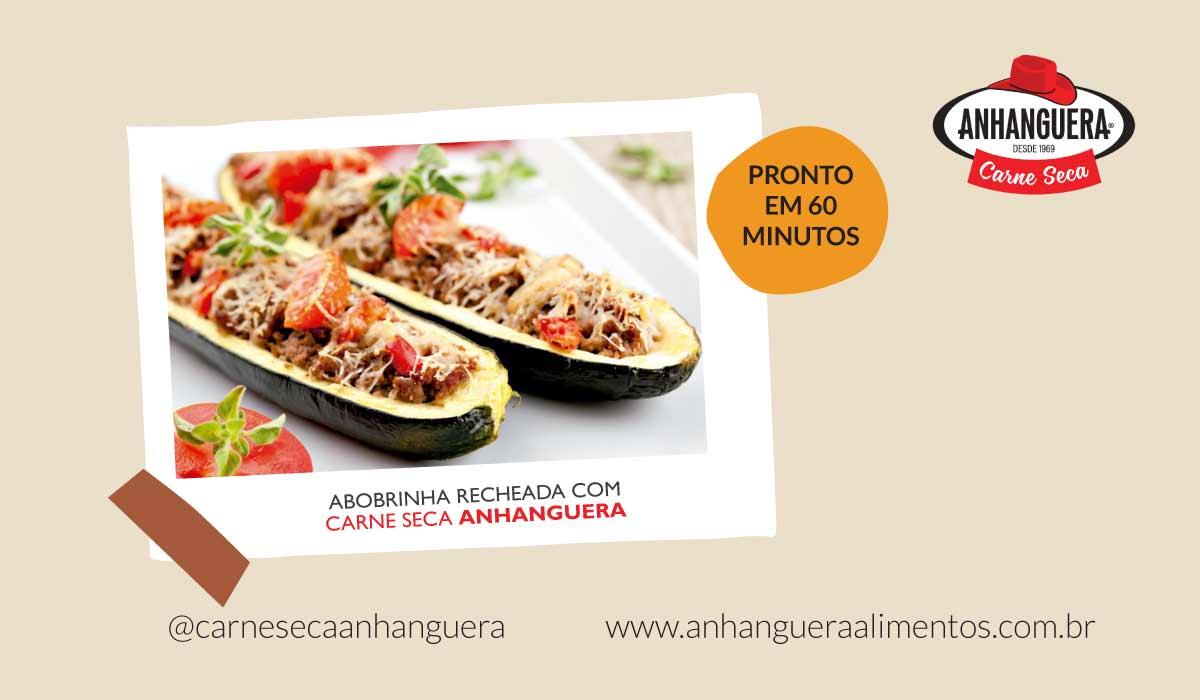 Abobrinha recheada com carne seca Anhanguera